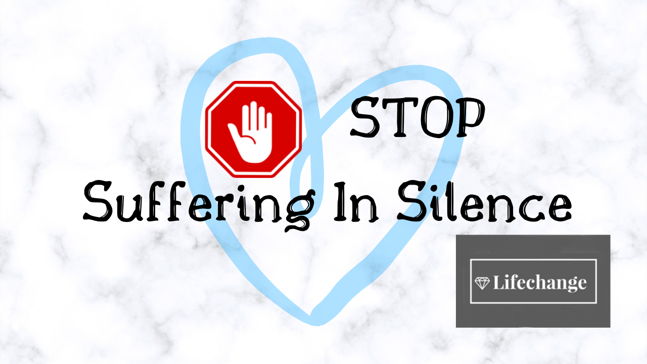 Stop suffering in silence